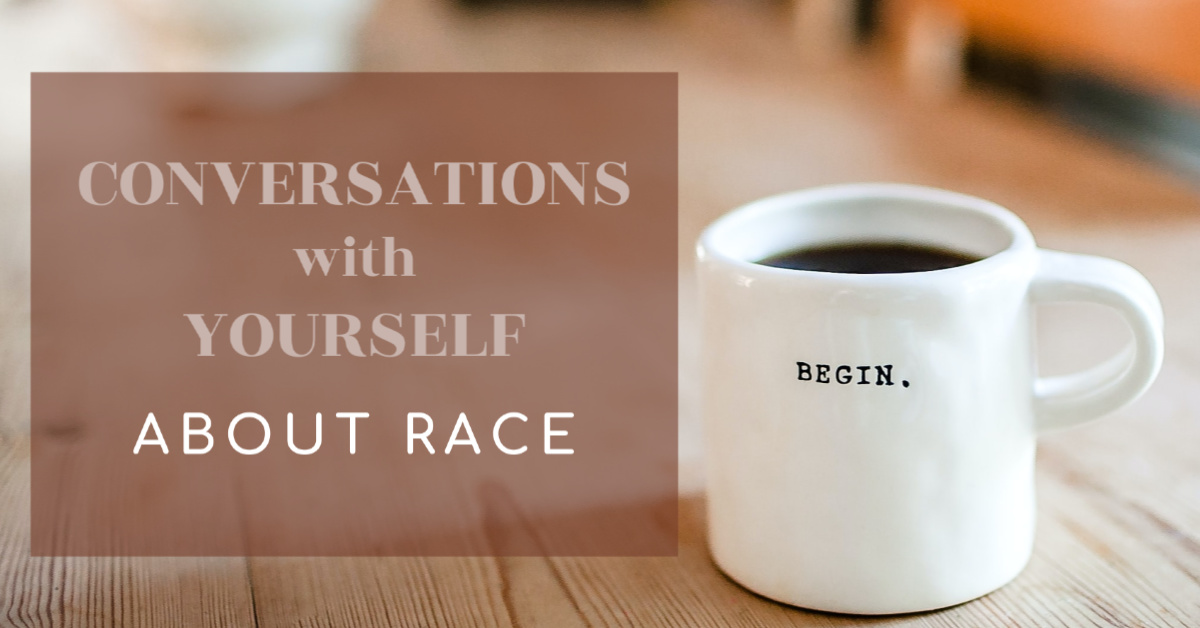 Conversations With Yourself About Race | Sedruola Maruska
